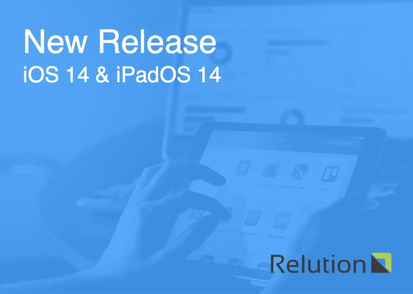 Using iOS 14 and iPadOS 14 with Relution